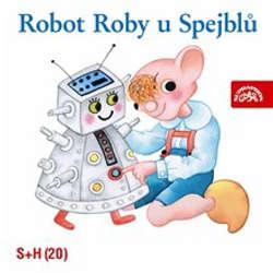 Audiokniha Robot Roby u Spejblů - Jan Fuchs - Simona Stašová