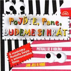 Pojďte, pane, budeme si hrát - Břetislav Pojar (Audiokniha)