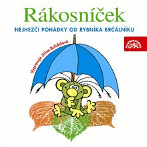 Rákosníček - Nejhezčí pohádky od rybníka Brčálníku - Jaromír Kincl (Audiokniha)
