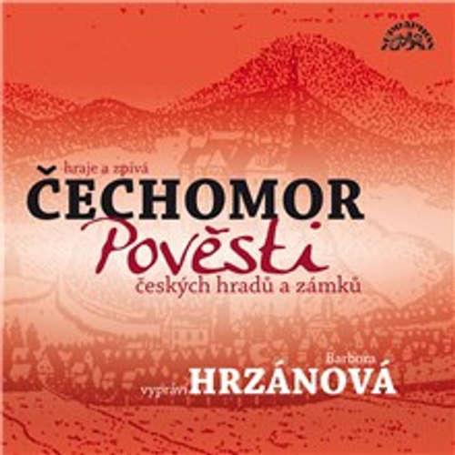 Audiokniha Pověsti českých hradů a zámků -  Lidová - Barbora Hrzánová