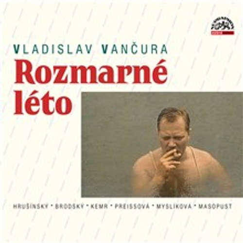 Audiokniha Rozmarné léto - Vladislav Vančura - Vlastimil Brodský
