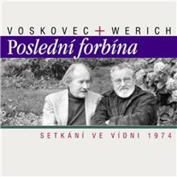 Poslední forbína - Setkání ve Vídni 1974 - Jan Werich (Audiokniha)