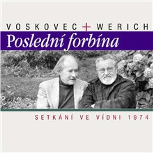 Audiokniha Poslední forbína - Setkání ve Vídni 1974 - Jan Werich - Jan Werich