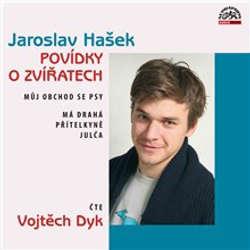 Audiokniha Povídky o zvířatech - Jaroslav Hašek - Vojtěch Dyk