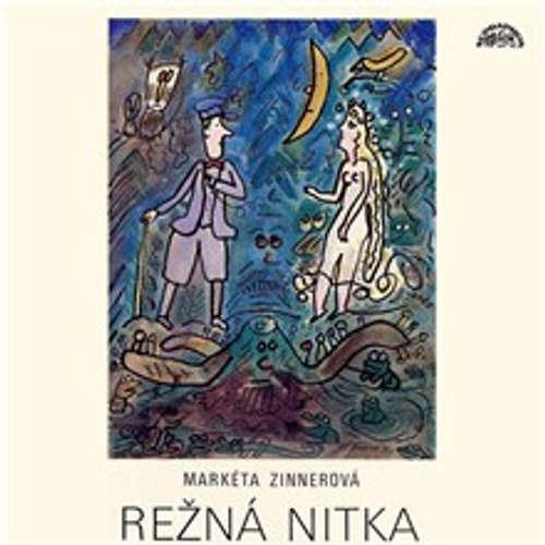 Audiokniha Režná nitka - Markéta Zinnerová - Ladislav Mrkvička