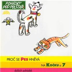 Proč se pes hněvá na kočku a 7 dalších pohádek - Pavel Grym (Audiokniha)