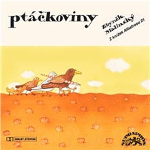 Audiokniha Ptáčkoviny - Zbyněk Malinský - Rudolf Hrušínský