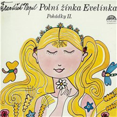Polní žínka Evelínka - František Nepil (Audiokniha)