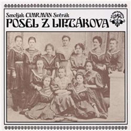 Audiokniha Posel z Liptákova - Ladislav Smoljak - Zdeněk Svěrák