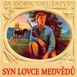 Syn lovce medvědů - Karel May (Audiokniha)