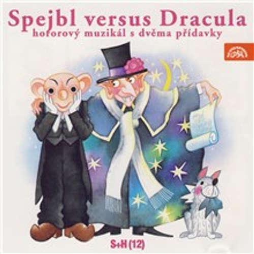 Audiokniha Spejbl versus Dracula - Vladimír Straka - Nelly Gaierová