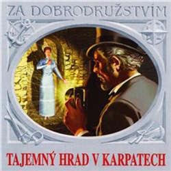Audiokniha Tajemný hrad v Karpatech - Jules Verne - Ladislav Mrkvička