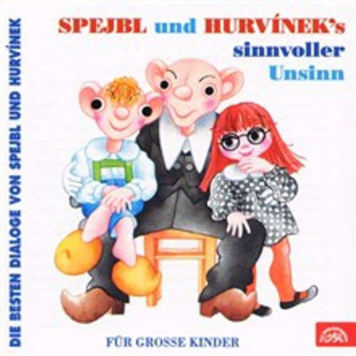 Audiokniha Spejbl und Hurvinek's Sinnvoller Unsinn (Die besten Dialoge von Spejbl und Hurvínek) - František Nepil - Helena Štáchová