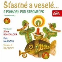 Šťastné a veselé... 9 pohádek pod stromeček - Zbyněk Malinský (Audiokniha)