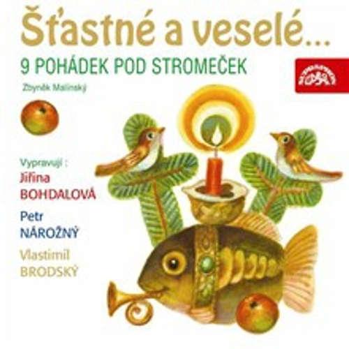 Audiokniha Šťastné a veselé... 9 pohádek pod stromeček - Zbyněk Malinský - Vlastimil Brodský