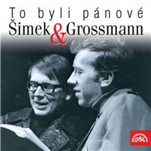 Audiokniha To byli pánové Šimek a Grossmann - Miloslav Šimek - Miloslav Šimek