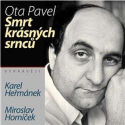 Audiokniha Smrt krásných srnců - Ota Pavel - Miroslav Horníček