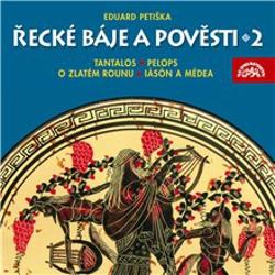Řecké báje a pověsti 2 - Eduard Petiška (Audiokniha)