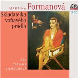 Audiokniha Skladatelka voňavého prádla - Martina Formanová - Táňa Vilhelmová