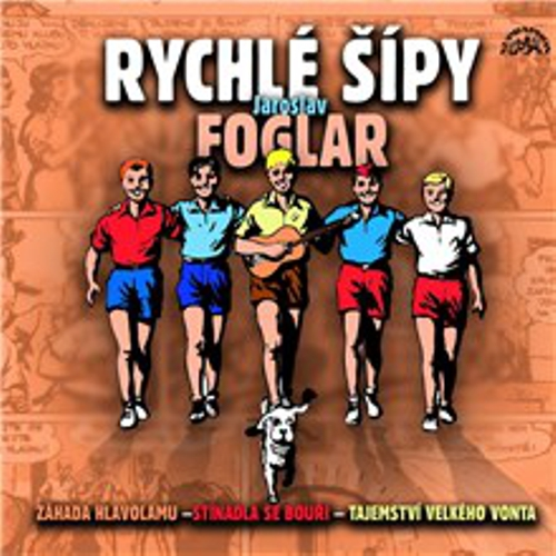 Rychlé šípy (komplet 3 alb) - Jaroslav Foglar (Audiokniha)
