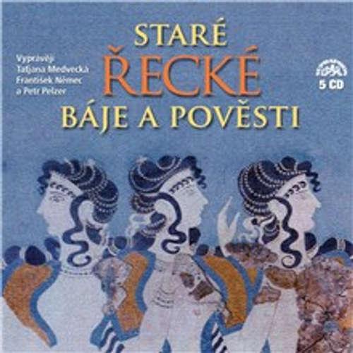 Audiokniha Staré řecké báje a pověsti (komplet 5 alb) - Tomáš Vondrovic - Taťjana Medvecká