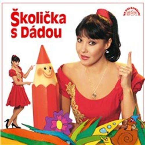 Audiokniha Školička s Dádou - Zdeněk Svěrák - Dagmar Patrasová