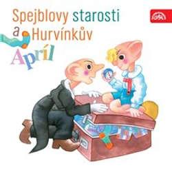 Audiokniha Spejblovy starosti a Hurvínkův apríl - František Nepil - Helena Štáchová