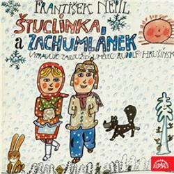 Štuclinka a Zachumlánek - František Nepil (Audiokniha)