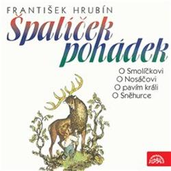 Špalíček pohádek - František Hrubín (Audiokniha)