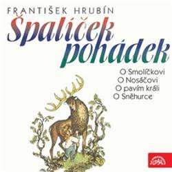 Audiokniha Špalíček pohádek - František Hrubín - Miloš Kopecký