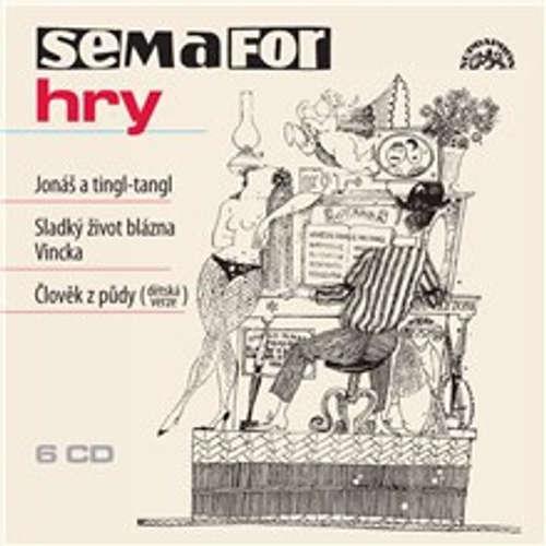 Audiokniha Semafor hry - Jonáš a tingl-tangl - Jiří Suchý - Jiří Šlitr