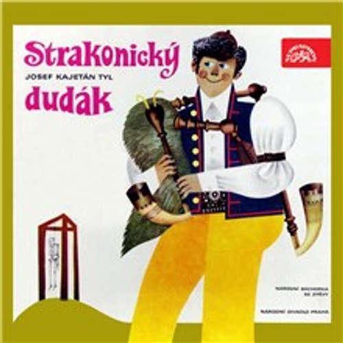 Audiokniha Strakonický dudák - Josef Kajetán Tyl - Martin Štěpánek