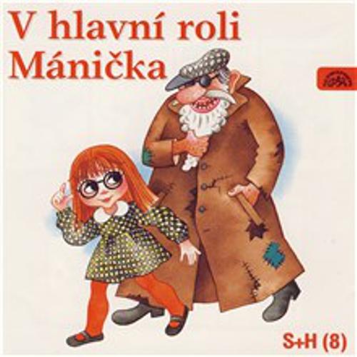 V hlavní roli Mánička - Vladimír Straka (Audiokniha)