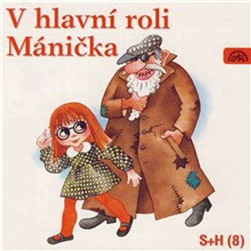 Audiokniha V hlavní roli Mánička - Vladimír Straka - Gabriela Vránová