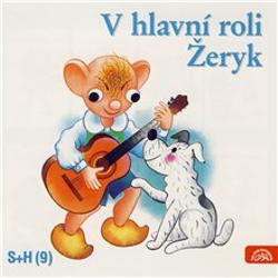 V hlavní roli Žeryk - Vladimír Straka (Audiokniha)