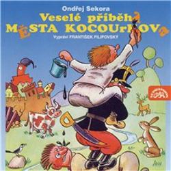 Veselé příběhy města Kocourkova - Ondřej Sekora (Audiokniha)