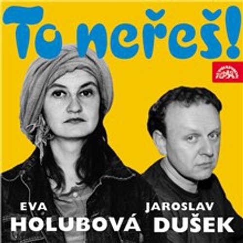 Audiokniha To neřeš! - Jaroslav Dušek - Jaroslav Dušek