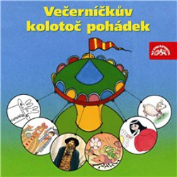 Večerníčkův kolotoč pohádek - Pavel Šrut (Audiokniha)