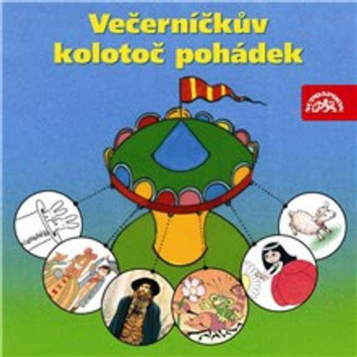 Audiokniha Večerníčkův kolotoč pohádek - Pavel Šrut - Hana Maciuchová