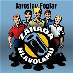 Záhada hlavolamu - Jaroslav Foglar (Audiokniha)