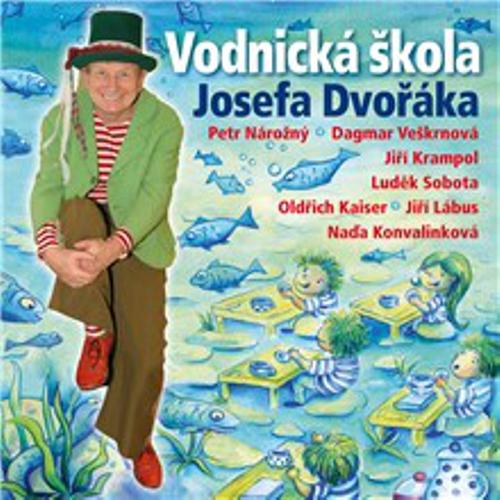 Vodnická škola Josefa Dvořáka - Luděk Nekuda (Audiokniha)