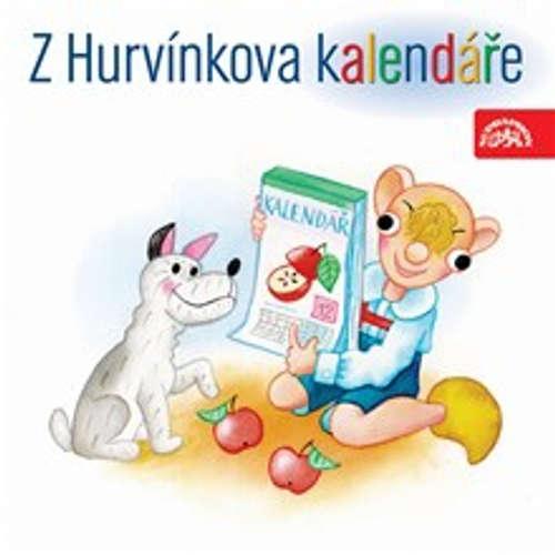 Audiokniha Z Hurvínkova kalendáře - Pavel Grym - Helena Štáchová