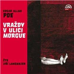 Audiokniha Vraždy v ulici Morgue - Edgar Allan Poe - Jiří Langmajer