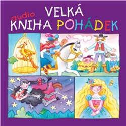 Audiokniha Velká audiokniha pohádek (komplet 7 alb) - Karel Jaromír Erben - Josef Somr