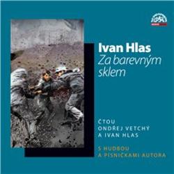 Za barevným sklem - Ivan Hlas (Audiokniha)