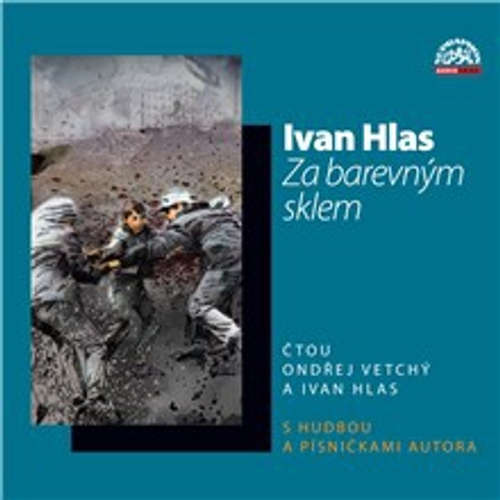 Audiokniha Za barevným sklem - Ivan Hlas - Ondřej Vetchý