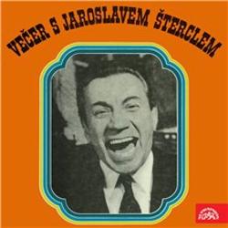 Večer s Jaroslavem Šterclem - Jaroslav Štercl (Audiokniha)