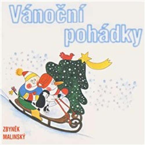Audiokniha Vánoční pohádky - Zbyněk Malinský - Vlastimil Brodský