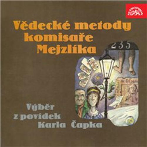 Vědecké metody komisaře Mejzlíka - Karel Čapek (Audiokniha)