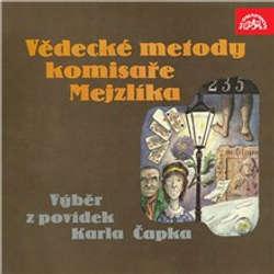 Audiokniha Vědecké metody komisaře Mejzlíka - Karel Čapek - Viktor Preiss